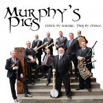 Mildura in for a toe-tapping, riotous good time as Murphy's Pigs hit town!
